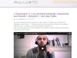LudoTIC et la saga « Ergonoquoi ?!»